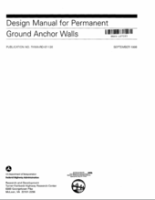 DESIGN MANUAL FOR PERMANENT GROUND ANCHOR WALLS